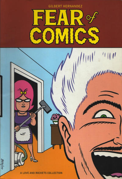 Cover for The Complete Love & Rockets (Fantagraphics, 1985 series) #[17] - Fear of Comics
