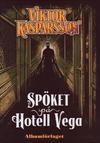 Cover for Viktor Kasparsson (Albumförlaget Jonas Anderson, 2010 series) #2 - Spöket på hotell Vega