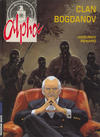 Cover for Alpha (Le Lombard, 1996 series) #2 - Clan Bogdanov [2nd edition]