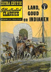 Cover for Illustrated Classics Extra Editie (Classics/Williams, 1959 series) #1 - Land, goud en Indianen
