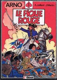 Cover Thumbnail for Arno (Glénat, 1984 series) #1 - Le pique rouge
