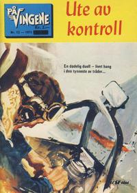 Cover Thumbnail for På Vingene (Serieforlaget / Se-Bladene / Stabenfeldt, 1963 series) #12/1971