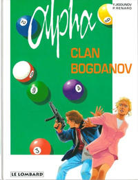 Cover Thumbnail for Alpha (Le Lombard, 1996 series) #2 - Clan Bogdanov