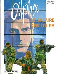 Cover Thumbnail for Alpha (Le Lombard, 1996 series) #3 - Le salaire des loups