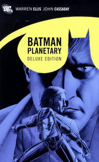 Cover Thumbnail for Batman / Planetary Deluxe Edition (DC, 2011 series)