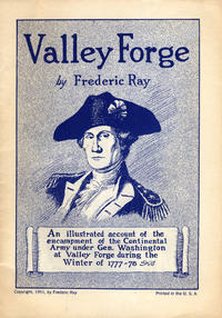 Cover Thumbnail for Valley Forge (Frederic Ray, 1951 series) #[nn] [Blue/White Cover]