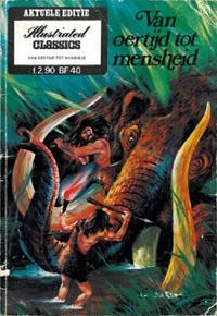 Cover Thumbnail for Illustrated Classics Aktuele Editie (Classics/Williams, 1973 series) #[5] - Van Oertijd tot mensheid