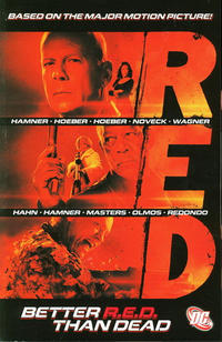 Cover Thumbnail for Red: Better R.E.D. Than Dead (DC, 2011 series)