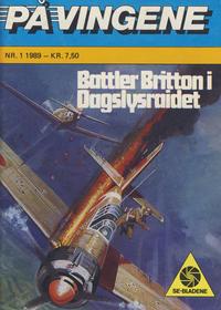 Cover Thumbnail for På Vingene (Serieforlaget / Se-Bladene / Stabenfeldt, 1963 series) #1/1989