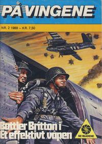 Cover Thumbnail for På Vingene (Serieforlaget / Se-Bladene / Stabenfeldt, 1963 series) #2/1989