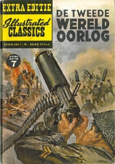 Cover for Illustrated Classics Aktuele Editie (Classics/Williams, 1973 series) #7 - De Tweede Wereldoorlog