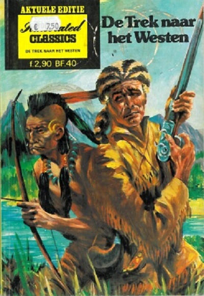 Cover for Illustrated Classics Aktuele Editie (Classics/Williams, 1973 series) #[4] - De trek naar het Westen