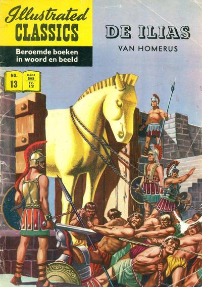 Cover for Illustrated Classics (Classics/Williams, 1956 series) #13 - De Ilias [HRN 152]