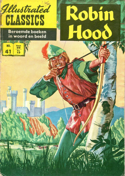 Cover for Illustrated Classics (Classics/Williams, 1956 series) #41 - Robin Hood [HRN 163]