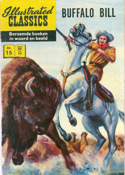Cover for Illustrated Classics (Classics/Williams, 1956 series) #15 - Buffalo Bill [HRN 134]