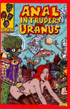 Cover for Anal Intruders from Uranus (Fantagraphics, 2004 series) #1