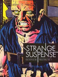 Cover Thumbnail for Los Archivos de Steve Ditko (Diábolo Ediciones, 2010 series) #1 - Strange Suspense