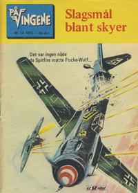 Cover Thumbnail for På Vingene (Serieforlaget / Se-Bladene / Stabenfeldt, 1963 series) #12/1973