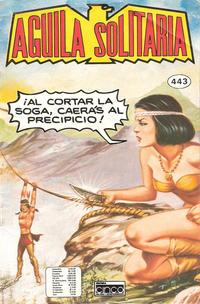 Cover for Aguila Solitaria (Editora Cinco, 1976 ? series) #443
