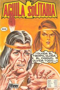 Cover Thumbnail for Aguila Solitaria (Editora Cinco, 1976 ? series) #466