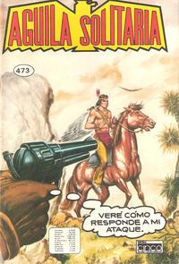 Cover Thumbnail for Aguila Solitaria (Editora Cinco, 1976 ? series) #473