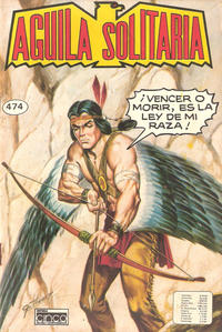 Cover Thumbnail for Aguila Solitaria (Editora Cinco, 1976 ? series) #474