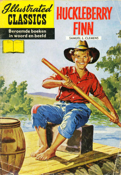 Cover for Illustrated Classics (Classics/Williams, 1956 series) #19 - Huckleberry Finn [HRN 32]