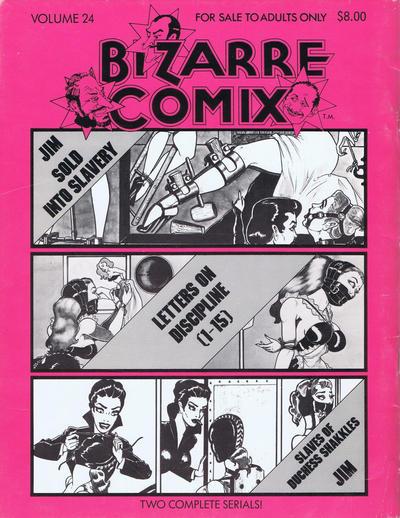 Cover for Bizarre Comix (Bélier Press, 1975 series) #24 - Sold Into Slavery; Letters on Discipline; Slaves of Duchess Shakkles