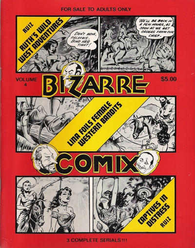 Cover for Bizarre Comix (Bélier Press, 1975 series) #4 - Ruth's Wild West Adventures; Lina Foils Female Western Bandits; Captives in Distress