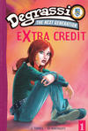 Cover for Degrassi: The Next Generation: Extra Credit (Pocket Books, 2006 series) #1