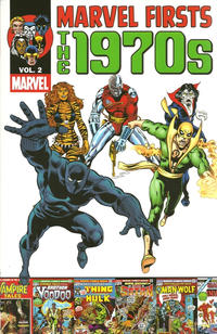 Cover Thumbnail for Marvel Firsts: The 1970s (Marvel, 2011 series) #2
