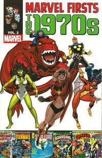 Cover Thumbnail for Marvel Firsts: The 1970s (Marvel, 2011 series) #3