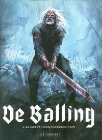 Cover Thumbnail for De Balling (Le Lombard, 2010 series) #1 - De last van onze overwinningen
