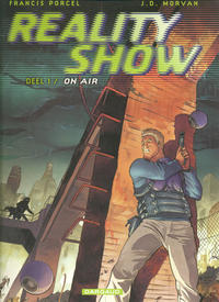 Cover Thumbnail for Reality Show (Dargaud Benelux, 2003 series) #1 - On Air