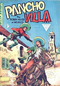 Cover Thumbnail for Pancho Villa Western Comic (L. Miller & Son, 1954 series) #25