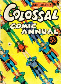 Cover Thumbnail for Colossal Comic Annual (K. G. Murray, 1956 series) #[1]