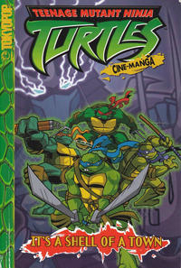 Cover Thumbnail for Teenage Mutant Ninja Turtles: It's a Shell of a Town (Tokyopop, 2004 series) #[nn]