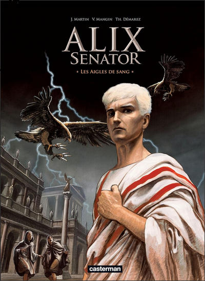 Cover for Alix Senator (Casterman, 2012 series) #1 - Les Aigles de sang