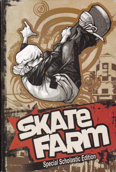 Cover for Skate Farm (SBK Publishing, 2007 series) #1