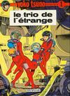 Cover for Yoko Tsuno (Dupuis, 1972 series) #1 - Le trio de l'étrange
