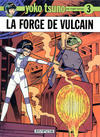 Cover for Yoko Tsuno (Dupuis, 1972 series) #3 - La forge de Vulcain