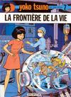 Cover for Yoko Tsuno (Dupuis, 1972 series) #7 - La frontière de la vie