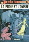 Cover for Yoko Tsuno (Dupuis, 1972 series) #12 - La proie et l'ombre