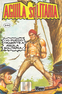 Cover Thumbnail for Aguila Solitaria (Editora Cinco, 1976 ? series) #444