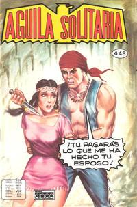Cover Thumbnail for Aguila Solitaria (Editora Cinco, 1976 ? series) #448