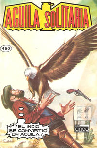 Cover Thumbnail for Aguila Solitaria (Editora Cinco, 1976 ? series) #450
