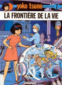 Cover Thumbnail for Yoko Tsuno (Dupuis, 1972 series) #7 - La frontière de la vie