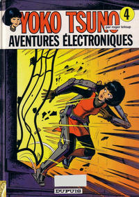 Cover Thumbnail for Yoko Tsuno (Dupuis, 1972 series) #4 - Aventures électroniques