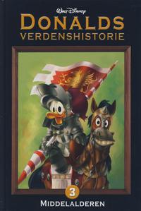 Cover Thumbnail for Donalds verdenshistorie (Hjemmet / Egmont, 2011 series) #3 - Middelalderen