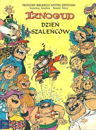 Cover for Iznogud (Egmont Polska, 2000 series) #4 - Dzień szaleńców